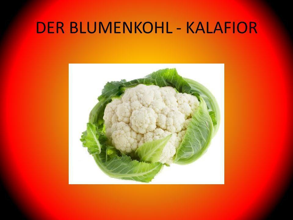 DER BLUMENKOHL - KALAFIOR