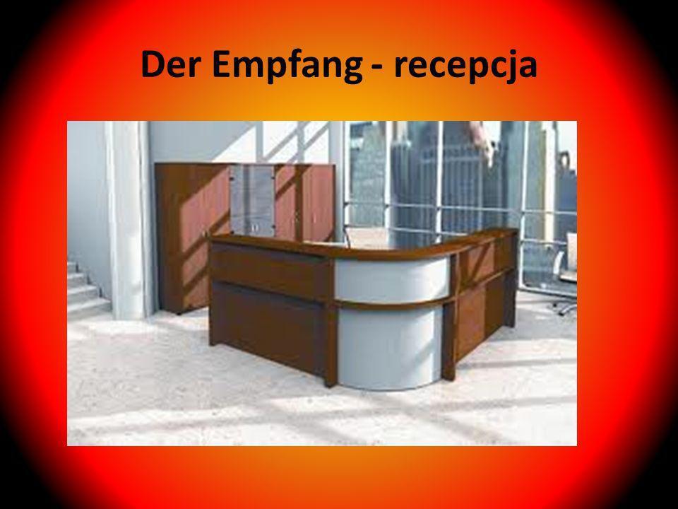 Der Empfang - recepcja