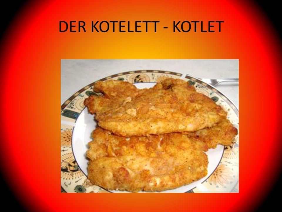 DER KOTELETT - KOTLET