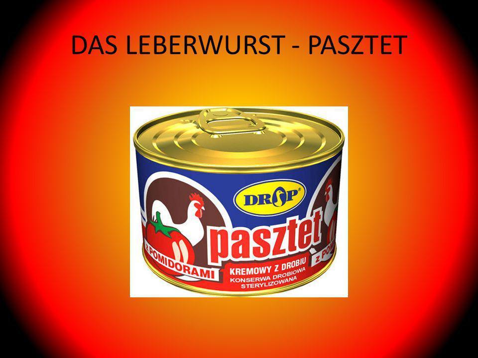 DAS LEBERWURST - PASZTET