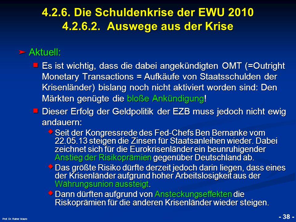 © RAINER MAURER, Pforzheim - 38 - Prof. Dr. Rainer Maure Aktuell: Aktuell: Es ist wichtig, dass die dabei angekündigten OMT (=Outright Monetary Transa
