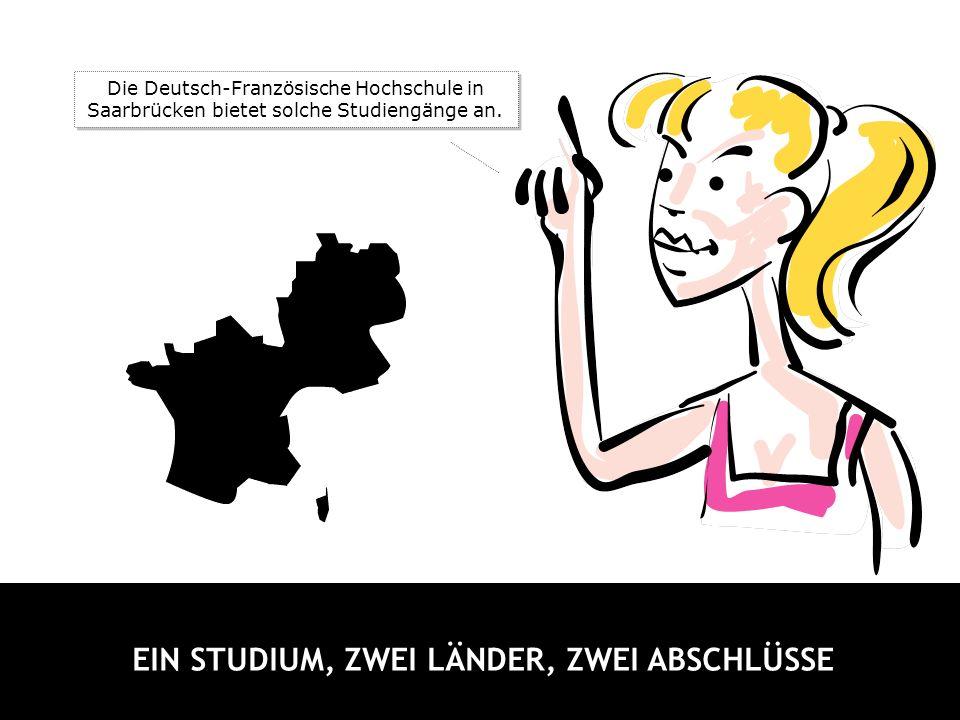 Da sind ganz viele deutsche und französische Hochschulen Mitglied.