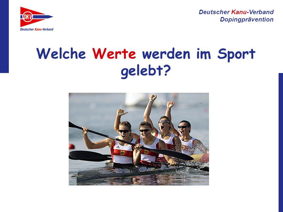 Deutscher Kanu-Verband Dopingprävention Welche Werte werden im Sport gelebt?