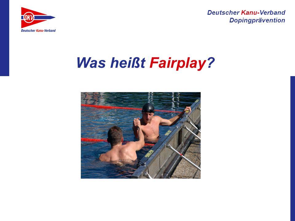 Deutscher Kanu-Verband Dopingprävention Mit ehrlichen Mitteln Erfolg erzielen.
