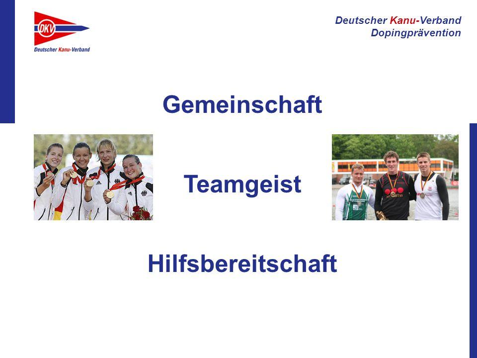 Deutscher Kanu-Verband Dopingprävention V oraussetzung für Erfolge im Sportverein ist ein fairer Umgang miteinander.