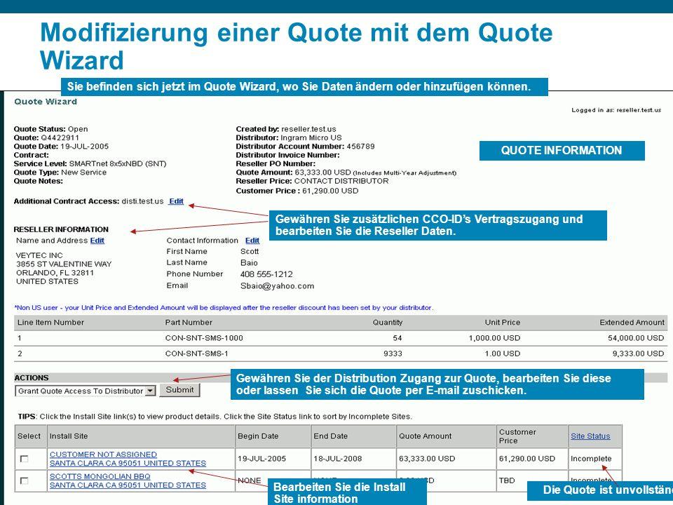 © 2006 Cisco Systems, Inc. All rights reserved.Cisco PublicPresentation_ID 16 Modifizierung einer Quote mit dem Quote Wizard Sie befinden sich jetzt i