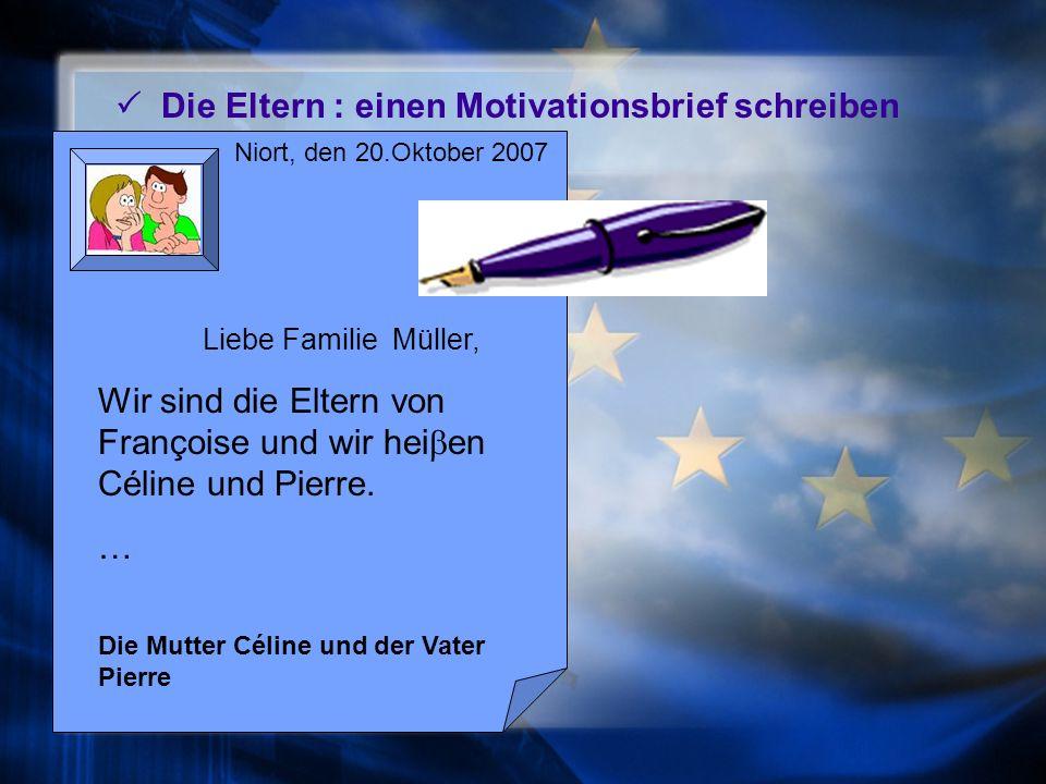 Niort, den 17. Oktober 2007 Liebe Familie Müller Ich hei e Françoise und ich bin 14 Jahre alt.