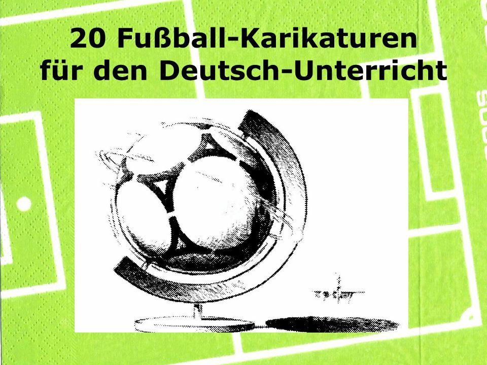 20 Fußball-Karikaturen für den Deutsch-Unterricht