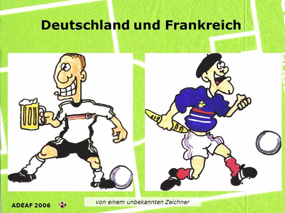 Deutschland und Frankreich von einem unbekannten Zeichner ADEAF 2006