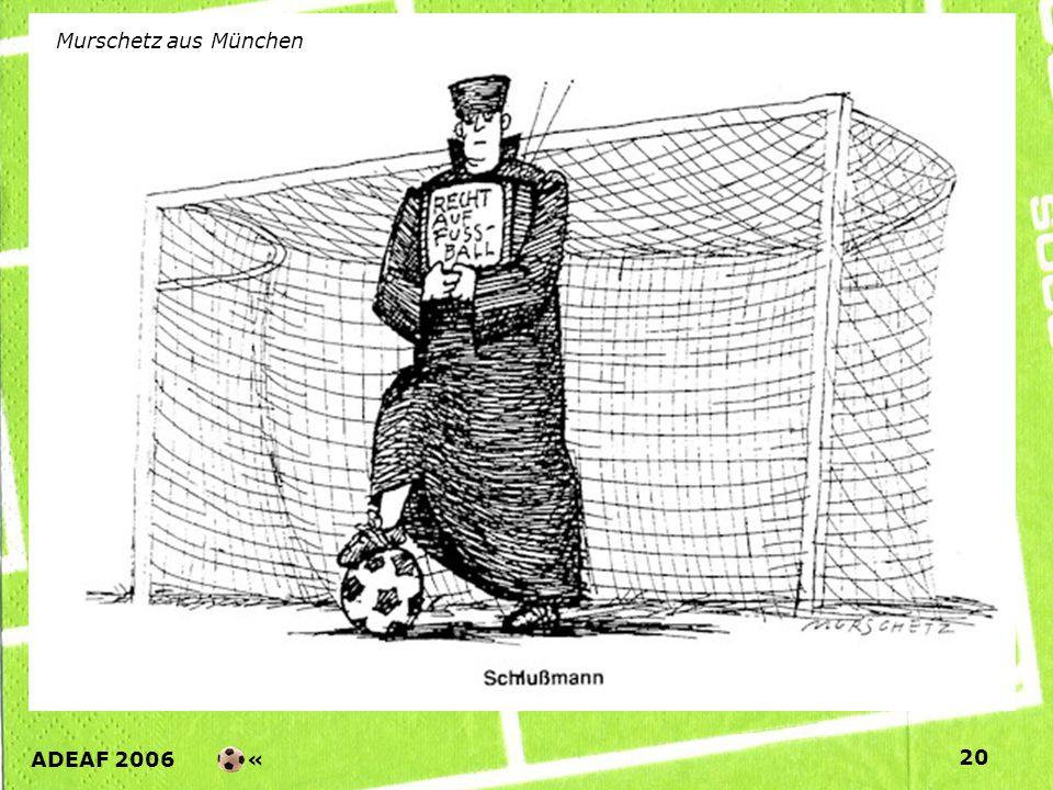 ADEAF 2006 « 20 Murschetz aus München