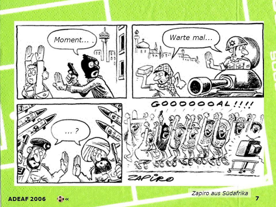 ADEAF 2006 « 7 Zapiro aus Südafrika Moment... Warte mal......