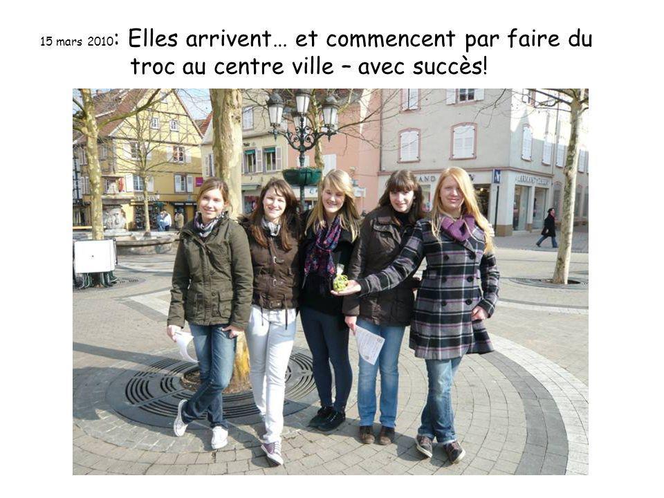 15 mars 2010 : Elles arrivent… et commencent par faire du troc au centre ville – avec succès!