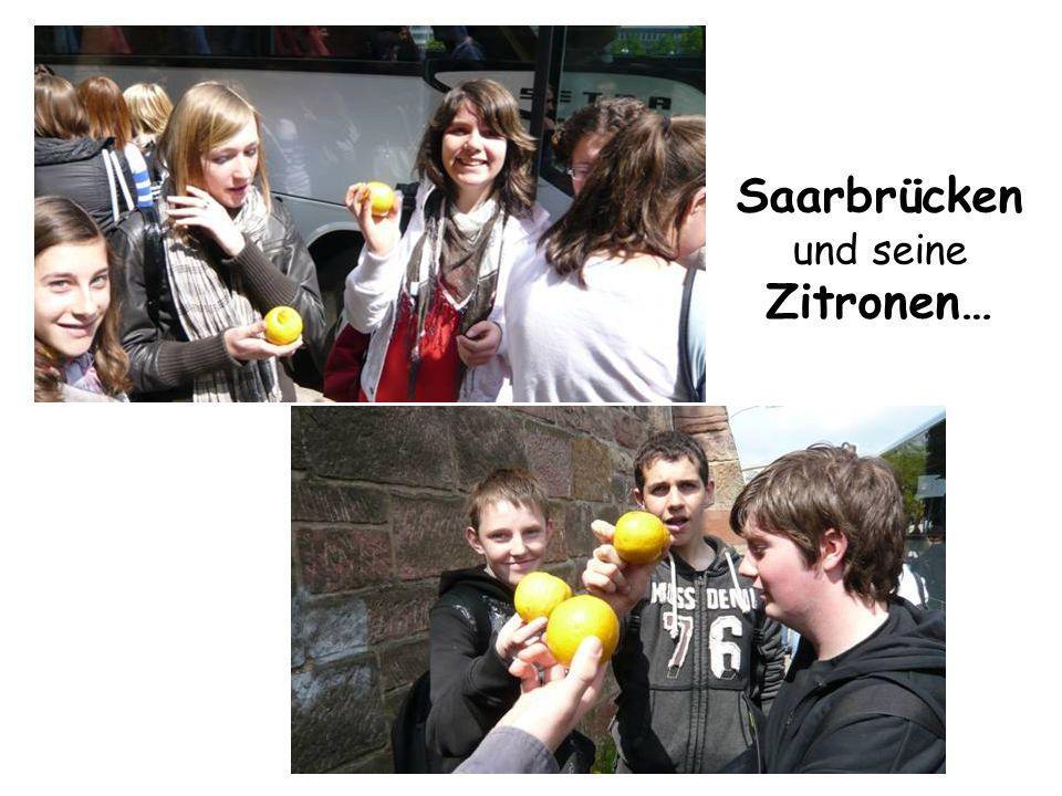 Saarbrücken und seine Zitronen…