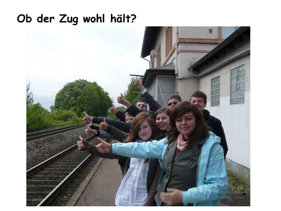 Ob der Zug wohl hält?