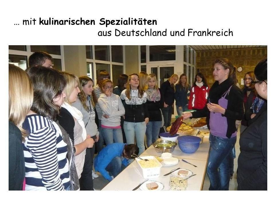 … mit kulinarischen Spezialitäten aus Deutschland und Frankreich