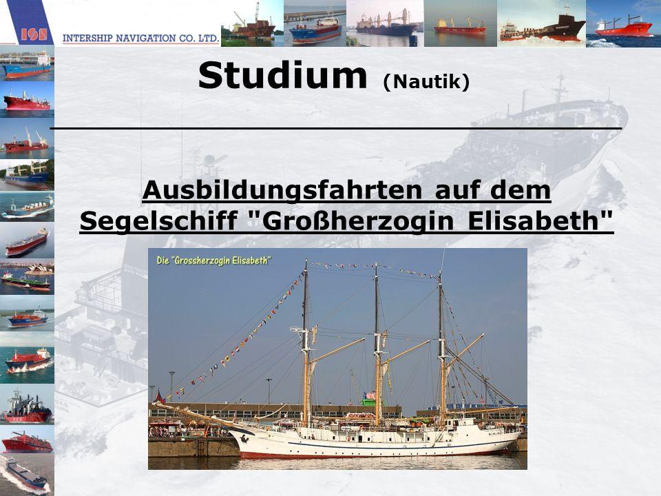 Studium (Nautik) Ausbildungsfahrten auf dem Segelschiff