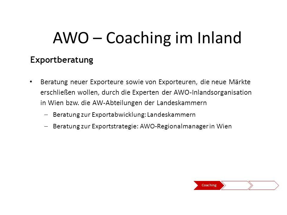 Beratung neuer Exporteure sowie von Exporteuren, die neue Märkte erschließen wollen, durch die Experten der AWO-Inlandsorganisation in Wien bzw. die A