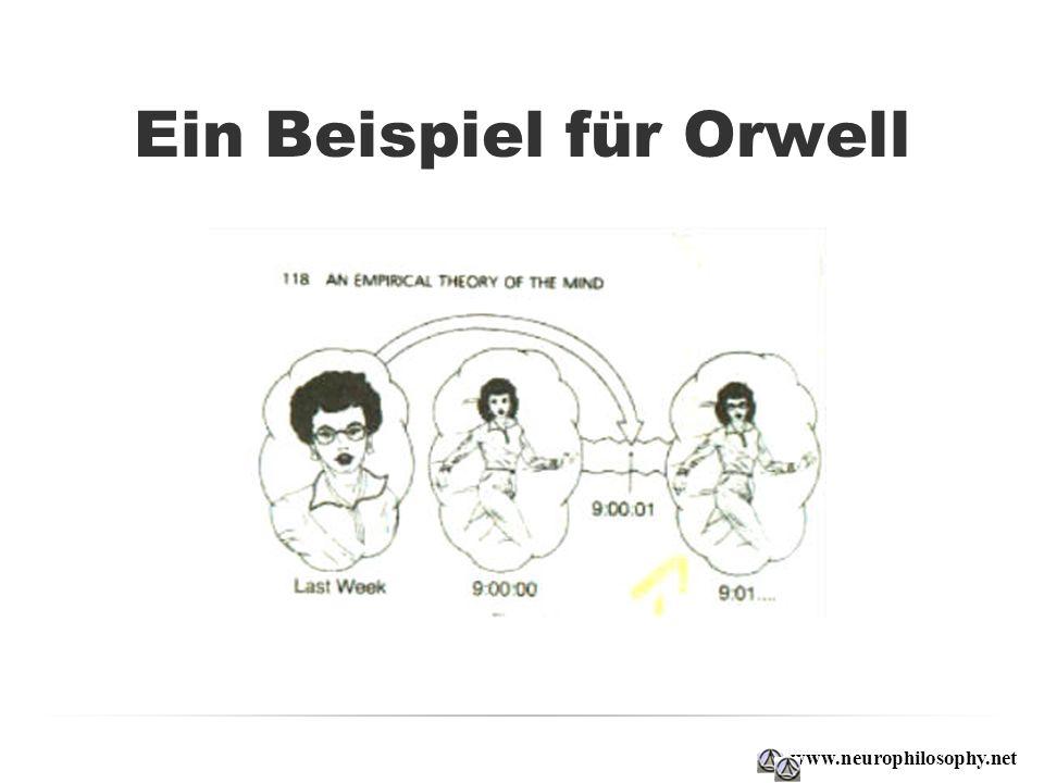 Ein Beispiel für Orwell www.neurophilosophy.net