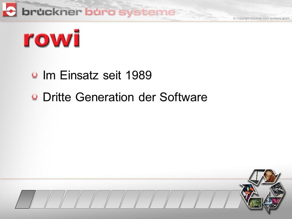Im Einsatz seit 1989 Dritte Generation der Software