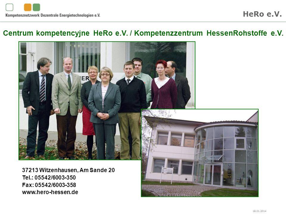 19.01.2014 Centrum kompetencyjne HeRo e.V. / Kompetenzzentrum HessenRohstoffe e.V.