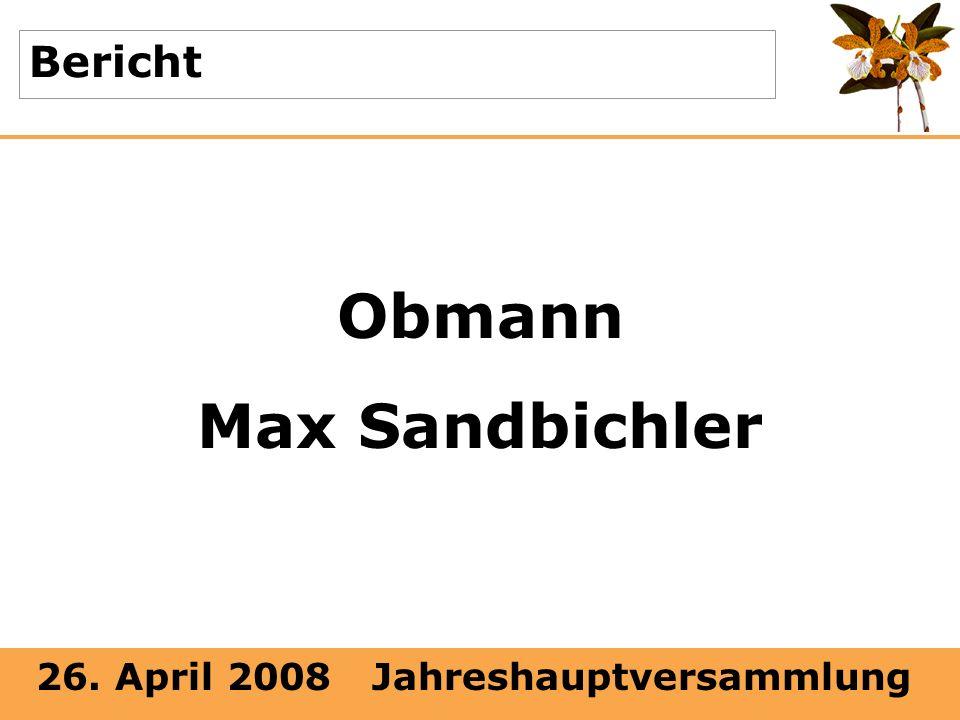 Bericht Obmann Max Sandbichler