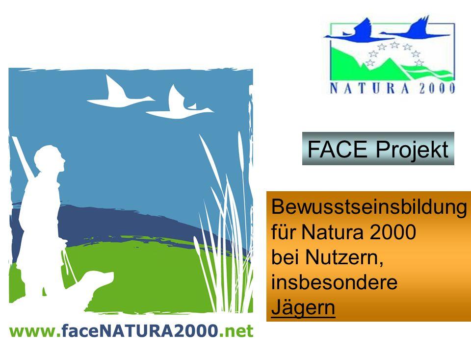 FACE Projekt Bewusstseinsbildung für Natura 2000 bei Nutzern, insbesondere Jägern