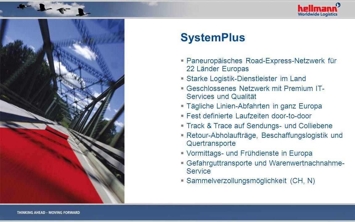 SystemPlus Paneuropäisches Road-Express-Netzwerk für 22 Länder Europas Starke Logistik-Dienstleister im Land Geschlossenes Netzwerk mit Premium IT- Se
