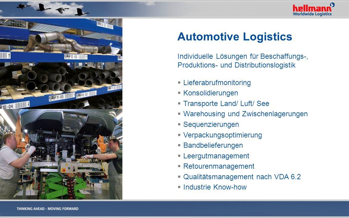 Automotive Logistics Individuelle Lösungen für Beschaffungs-, Produktions- und Distributionslogistik Lieferabrufmonitoring Konsolidierungen Transporte
