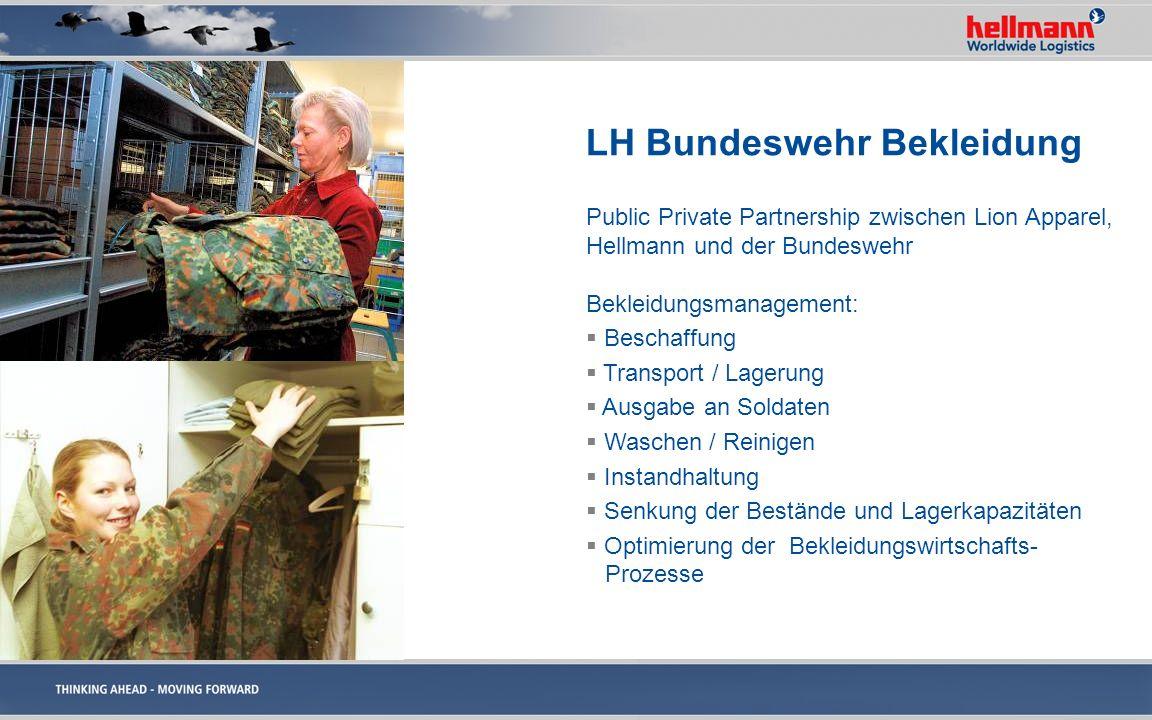 LH Bundeswehr Bekleidung Public Private Partnership zwischen Lion Apparel, Hellmann und der Bundeswehr Bekleidungsmanagement: Beschaffung Transport /