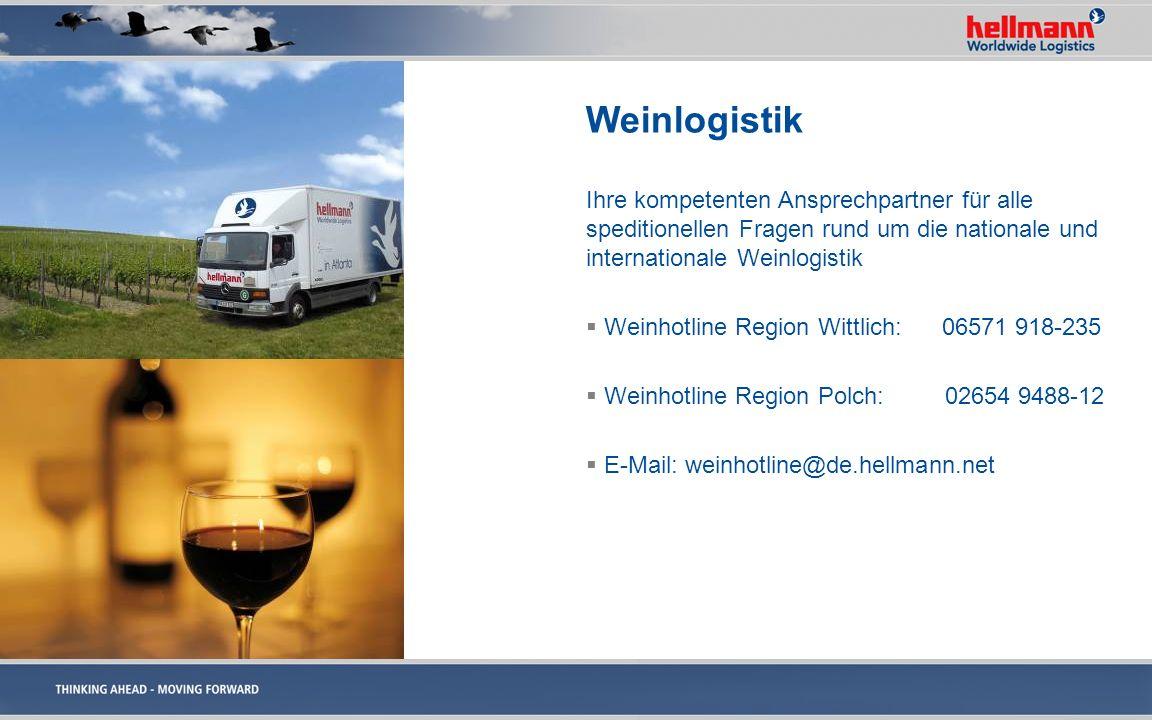Weinlogistik Ihre kompetenten Ansprechpartner für alle speditionellen Fragen rund um die nationale und internationale Weinlogistik Weinhotline Region