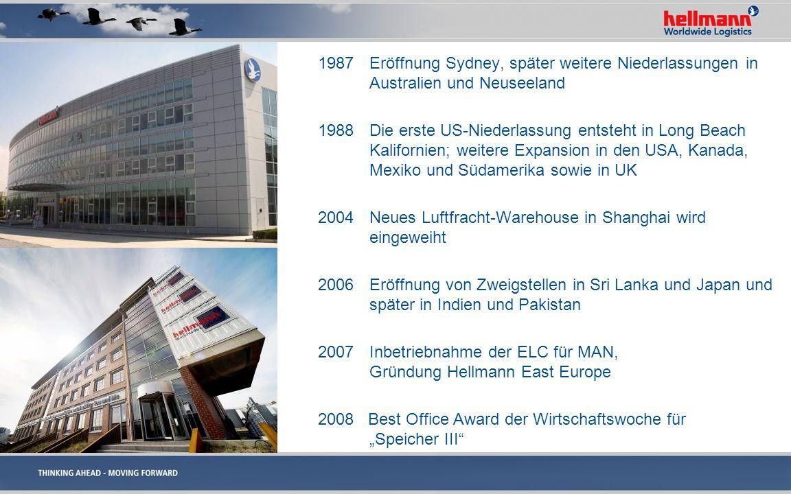 1987 Eröffnung Sydney, später weitere Niederlassungen in Australien und Neuseeland 1988 Die erste US-Niederlassung entsteht in Long Beach Kalifornien;