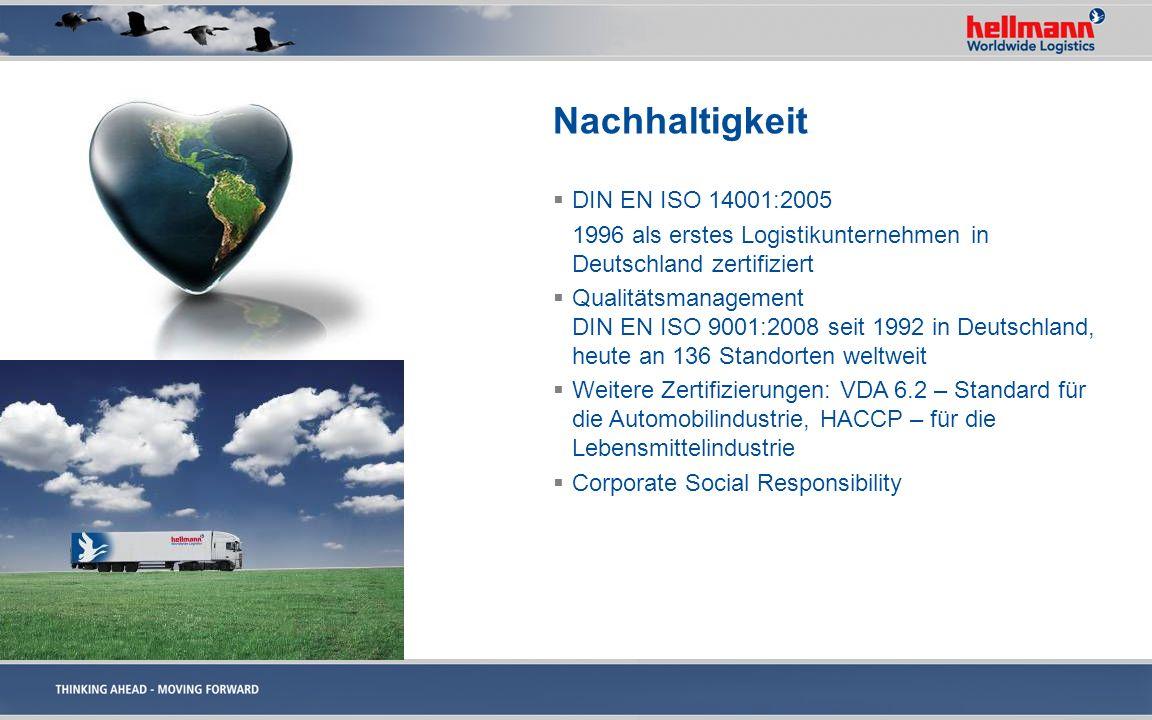 Nachhaltigkeit DIN EN ISO 14001:2005 1996 als erstes Logistikunternehmen in Deutschland zertifiziert Qualitätsmanagement DIN EN ISO 9001:2008 seit 199