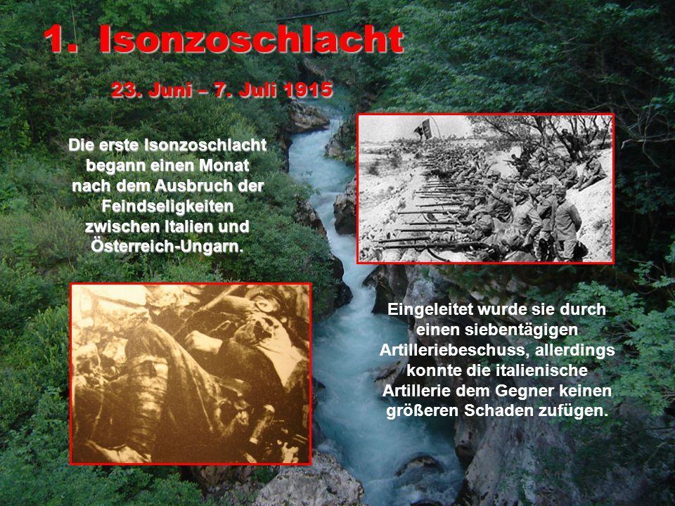 2.Isonzoschlacht 17. Juli – 10.