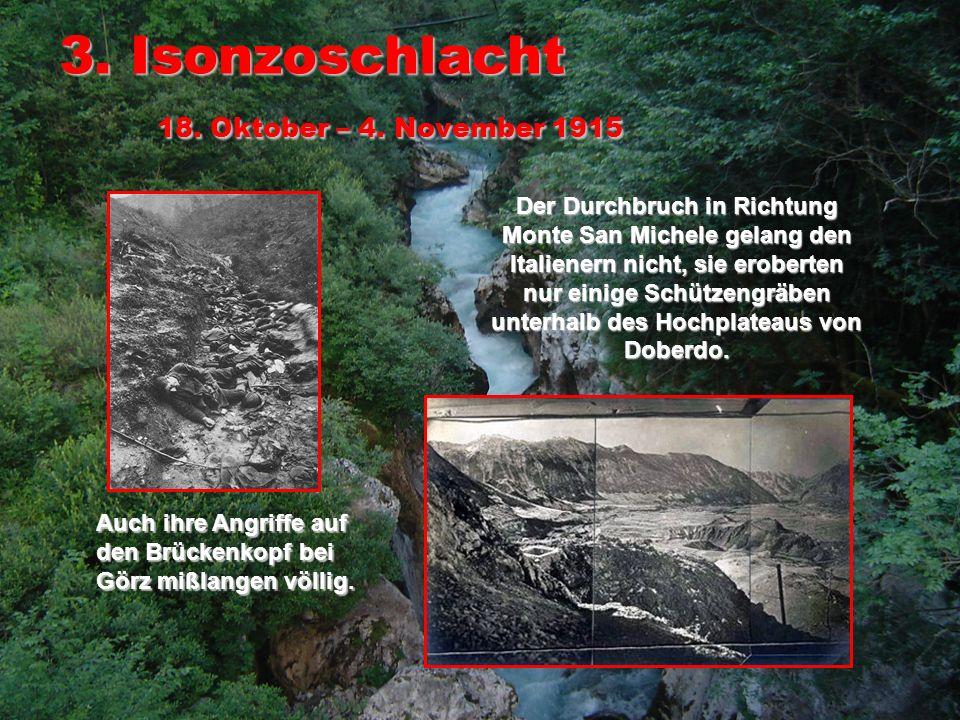 4.Isonzoschlacht 10. November – 14.