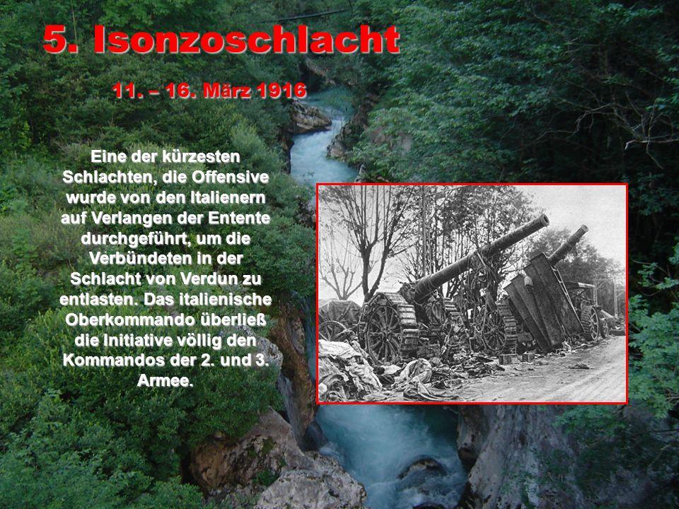 6.Isonzoschlacht 4. – 15.