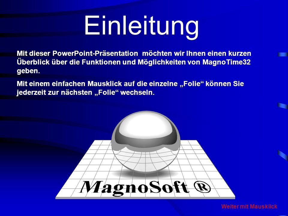 der Welt der Zeiten und Projekte Willkommen bei MagnoSoft