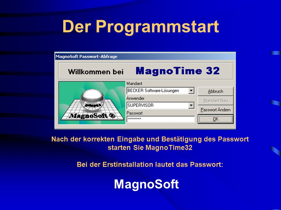 Der Programmvorlauf Nach der korrekten Passwort-Eingabe führt das Programm automatisch etliche Arbeitsschritte durch, die in der Statuszeile angezeigt werden.