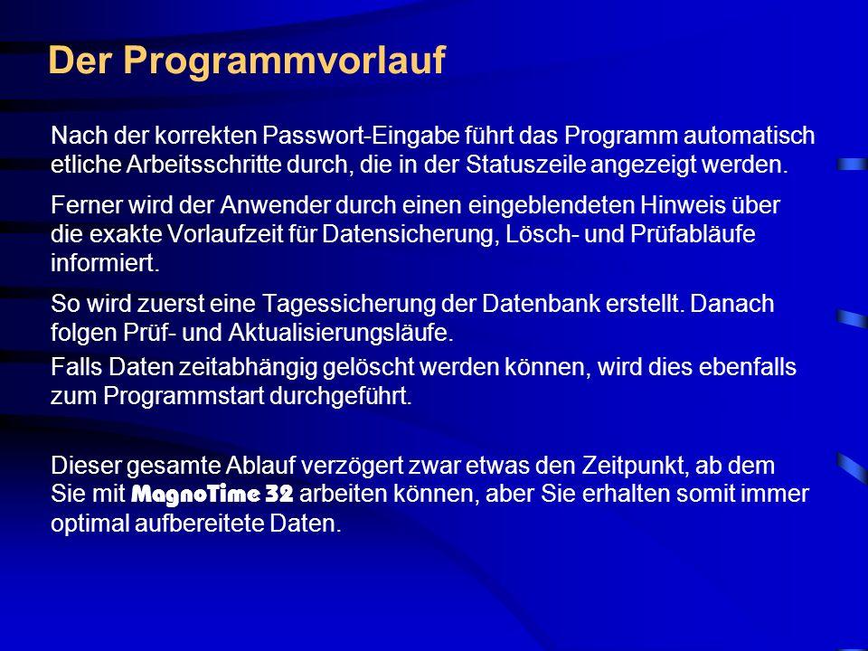 Anwender-Info Hierüber erhalten Sie in einer Mehrbenutzer-Umgebung eine direkte Aussage über die aktuell in MagnoTime32 angemeldeten Anwender.