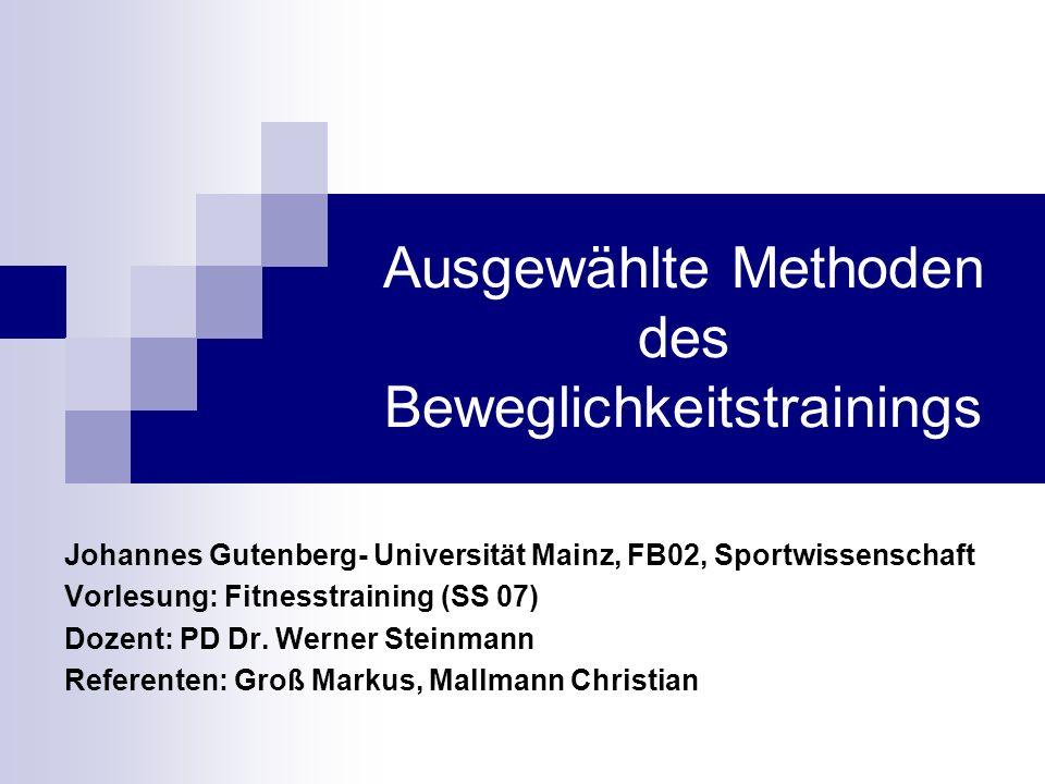 Methoden des Beweglichkeitstrainings Abb. 1 : Übersicht über die Dehnungsmethoden nach KLEE (1996)