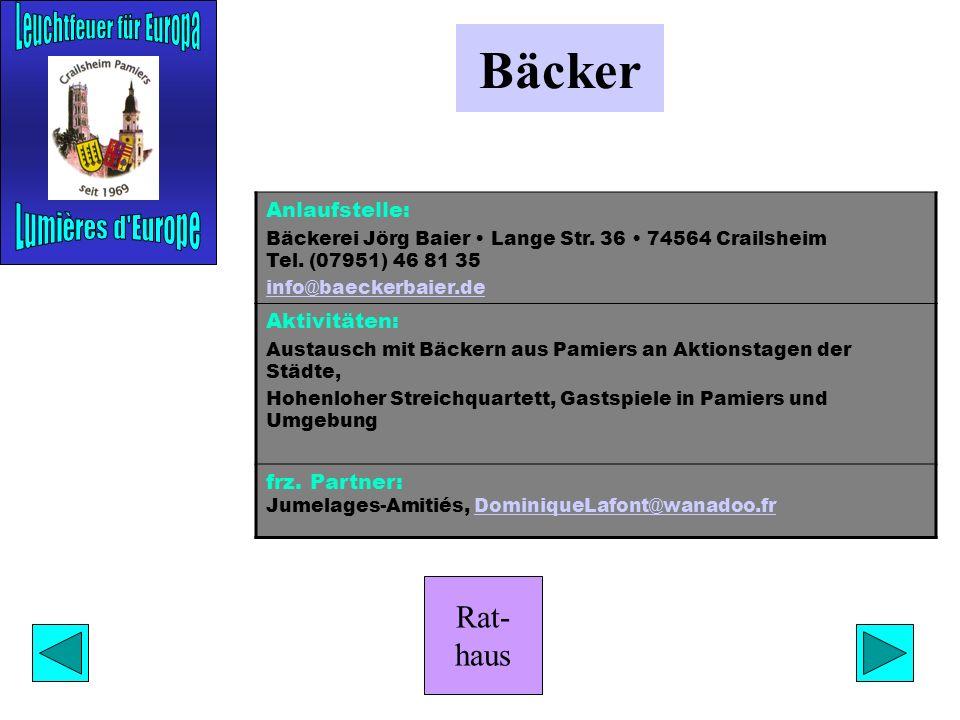 Rat- haus Form & Farbe Anlaufstelle: Zita Stuiber Hagenhofer Straße 24 74564 Crailsheim Handy (0160) 35 11 250 zstuiber@kabelbw.dezstuiber@kabelbw.de