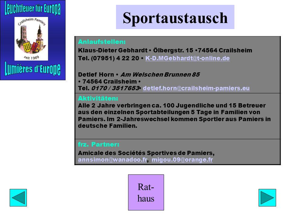 Rat- haus Sportaustausch Anlaufstellen: Klaus-Dieter Gebhardt Ölbergstr.