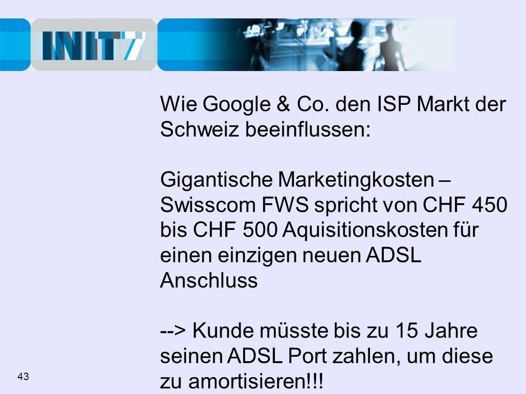 Wie Google & Co. den ISP Markt der Schweiz beeinflussen: Gigantische Marketingkosten – Swisscom FWS spricht von CHF 450 bis CHF 500 Aquisitionskosten