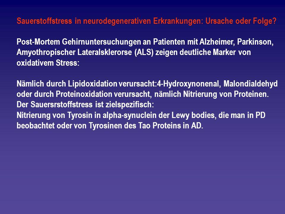 Sauerstoffstress in neurodegenerativen Erkrankungen: Ursache oder Folge? Post-Mortem Gehirnuntersuchungen an Patienten mit Alzheimer, Parkinson, Amyot
