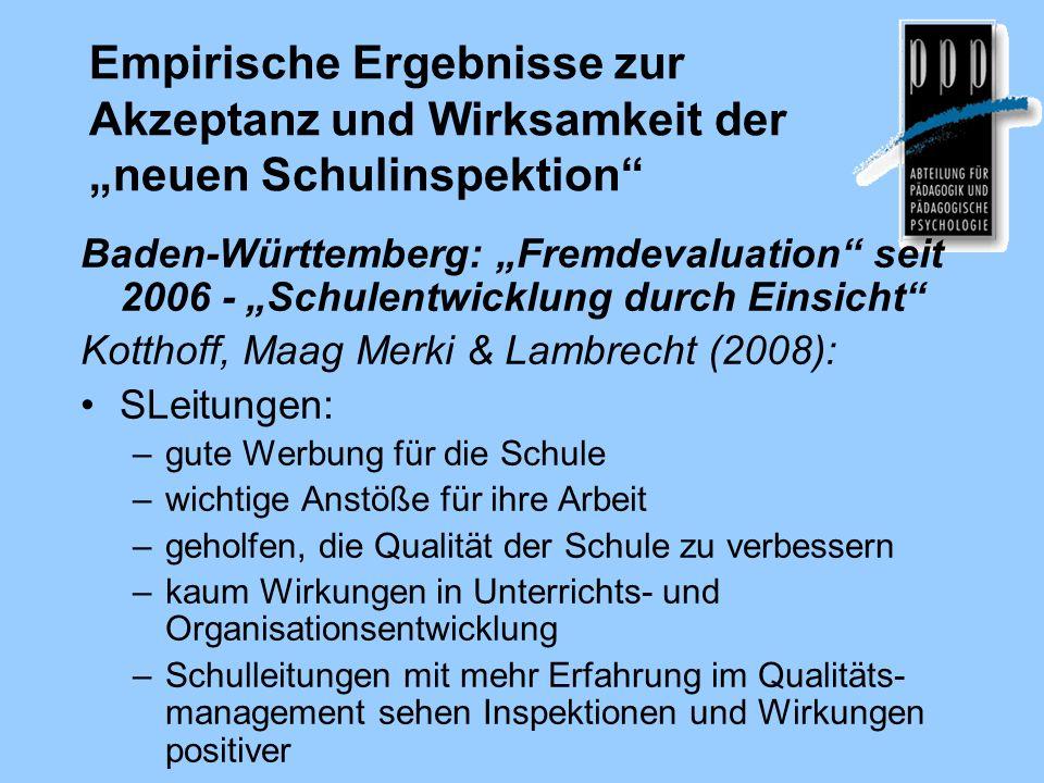 Empirische Ergebnisse zur Akzeptanz und Wirksamkeit der neuen Schulinspektion Baden-Württemberg: Fremdevaluation seit 2006 - Schulentwicklung durch Ei