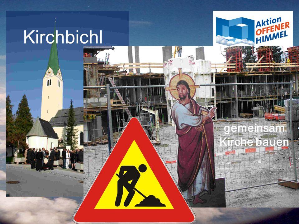 Kirchbichl gemeinsam Kirche bauen