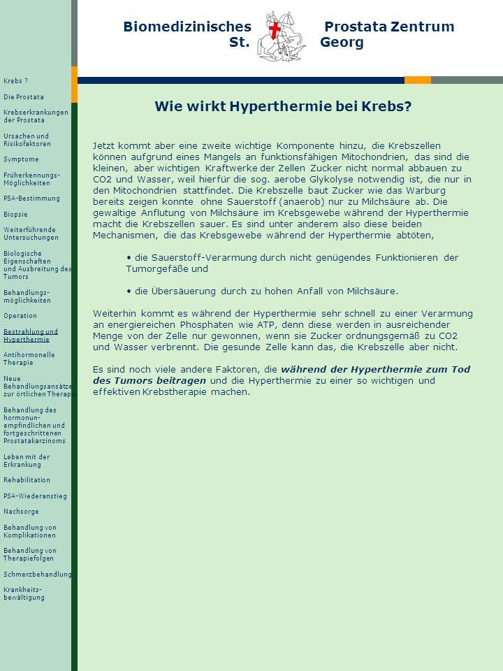 Biomedizinisches Prostata Zentrum St. Georg Wie wirkt Hyperthermie bei Krebs? Jetzt kommt aber eine zweite wichtige Komponente hinzu, die Krebszellen