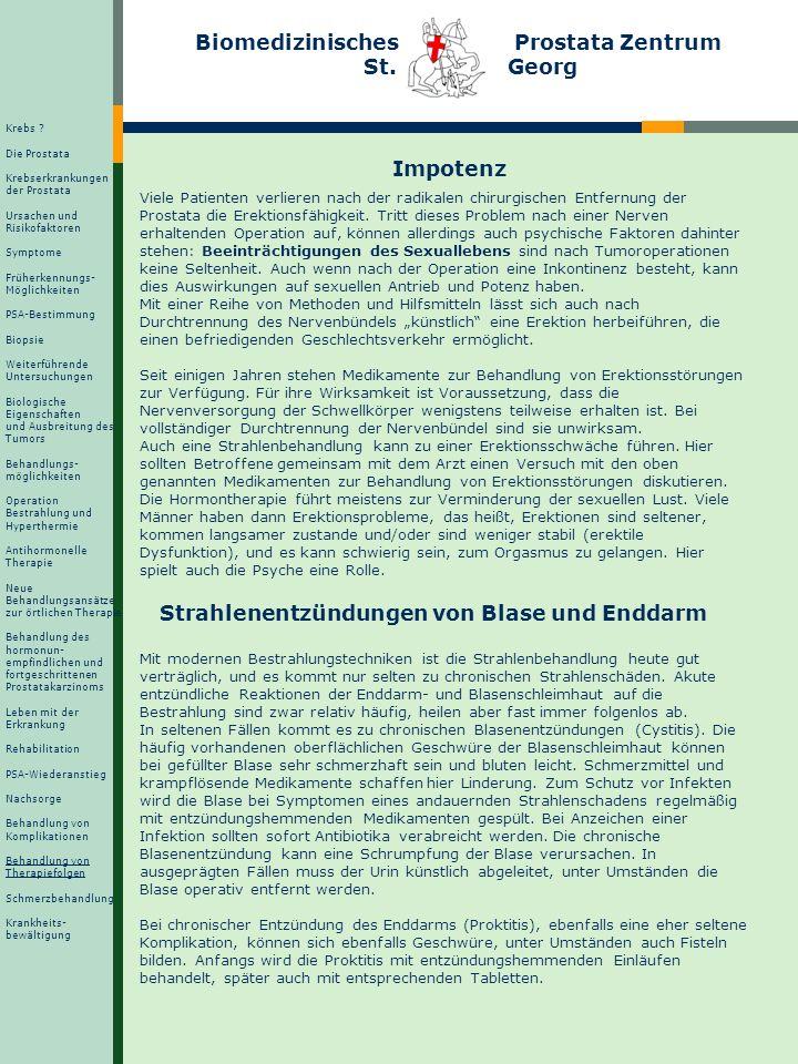 Biomedizinisches Prostata Zentrum St. Georg Impotenz Viele Patienten verlieren nach der radikalen chirurgischen Entfernung der Prostata die Erektionsf