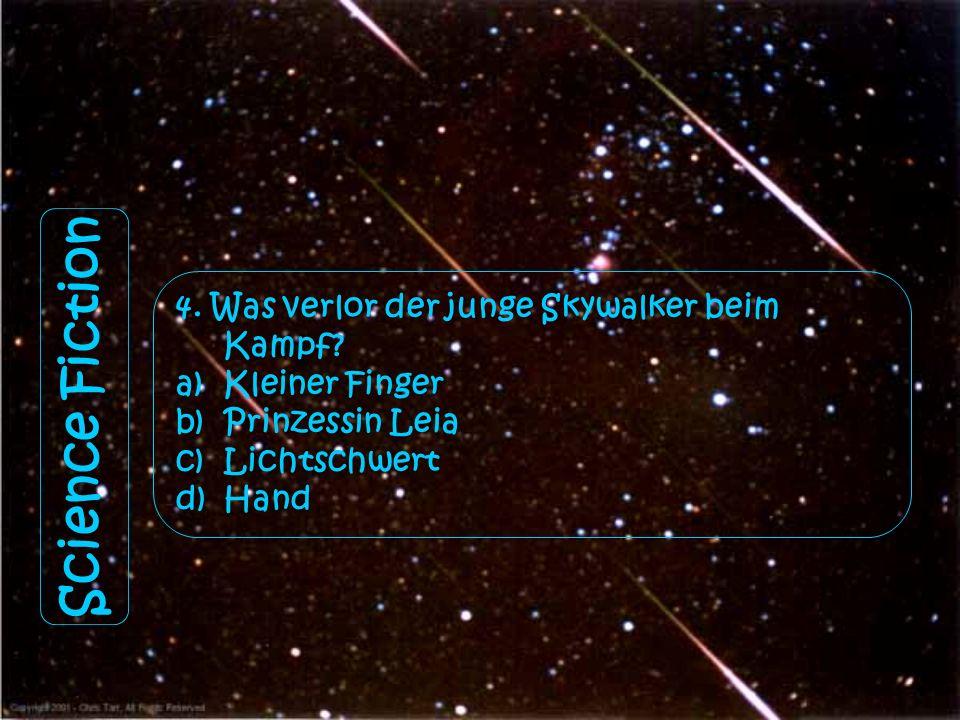 Science Fiction 3. Wie hieß der Captain in den sich alle kleinen Mädchen in ihrer Jugendzeit verliebt haben? a)Jaba the Hat b)Luke Skywalker c)Neo d)C