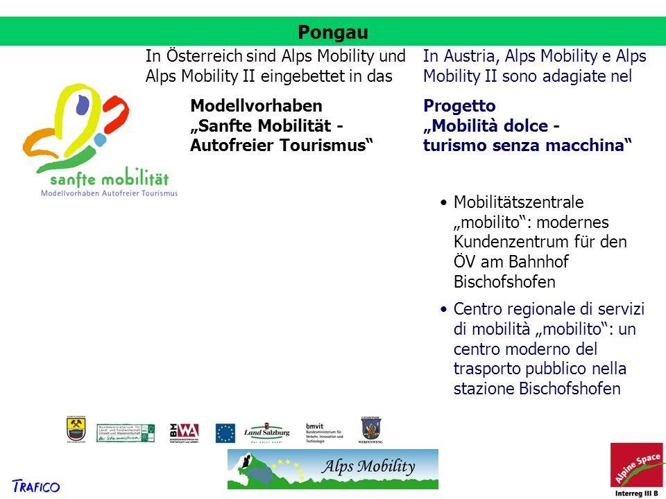Pongau Modellvorhaben Sanfte Mobilität - Autofreier Tourismus Progetto Mobilità dolce - turismo senza macchina Mobilitätszentrale mobilito: modernes K