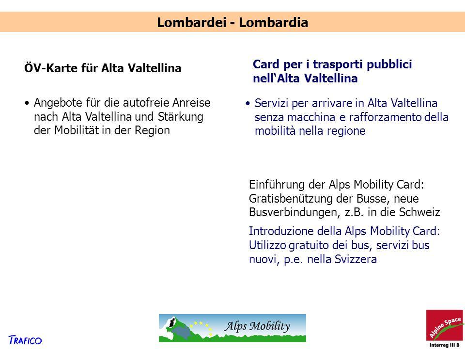Lombardei - Lombardia ÖV-Karte für Alta Valtellina Card per i trasporti pubblici nellAlta Valtellina Angebote für die autofreie Anreise nach Alta Valt